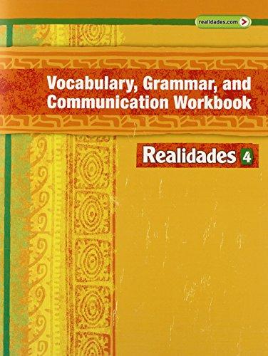 9780133202106: Realidades Vocabulary, Grammar and Communication Workbook 4
