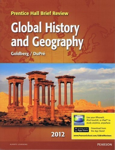 Global History and Geography (Prentice Hall Brief Review): Goldberg / DuPre