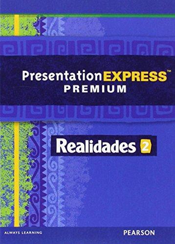 REALIDADES 2014 PRESENTATION EXPRESS DVD-ROM LEVEL 2: PRENTICE HALL