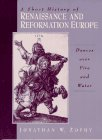 9780133204339: A Short History of Renaissance and Reformation Europe: Dances over Fire and Water