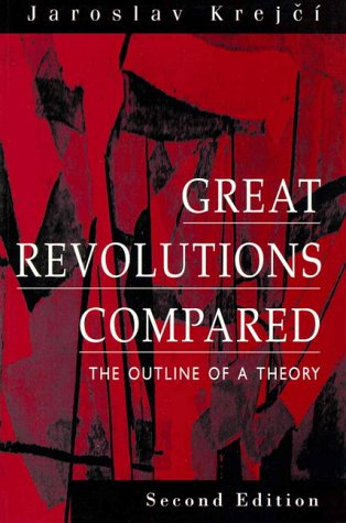 9780133206982: Great Revolutions Compared: The Outline of a Theory