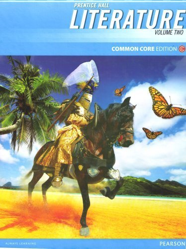 Prentice Hall Literature: Common Core Edition, Grade 7, Volume Two: Wiggins, Grant