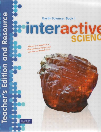 Interactive Science, Earth Science Book 1, Teacher's Edition and Resource: Kathryn et al ...