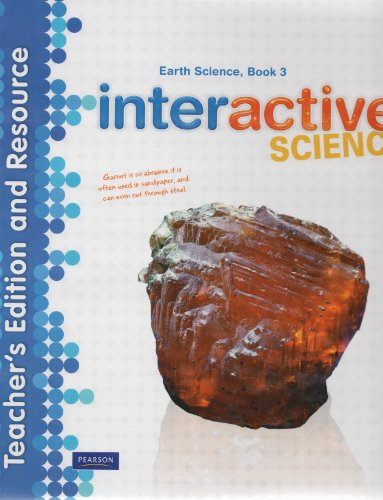 9780133209297: Interactive Science, Earth Science Book 3, Teacher's Edition and Resource