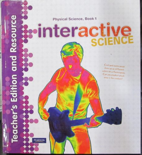 9780133209365: Physical Science Book 1 Teacher's Edition and Resource (Interactive Science)