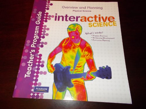9780133209433: Interactive Science, Physical Science, Teacher's Program Guide, Overview and Planning