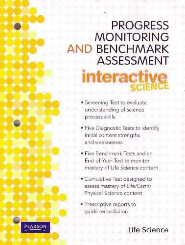 9780133209440: Interactive Science, Life Science, Progress Monitoring and Benchmark Assessment