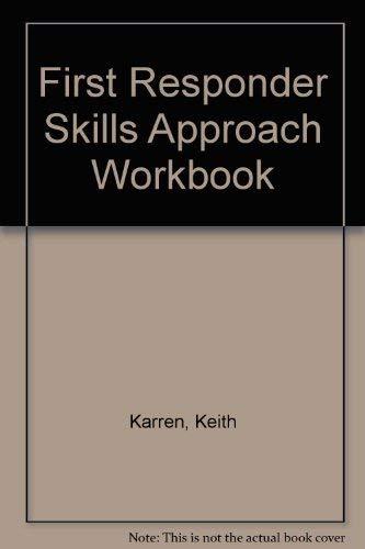 9780133211429: First Responder: A Skill Approach (Workbook)