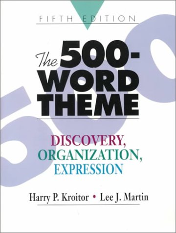 9780133213577: The 500-Word Theme: Discovery, Organization, Expression (5th Edition)