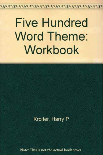 9780133216127: The Five Hundred Word Theme Workbook