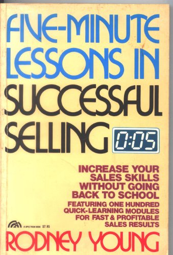 9780133216622: Title: FiveMinute Lessons in Successful Selling Increase