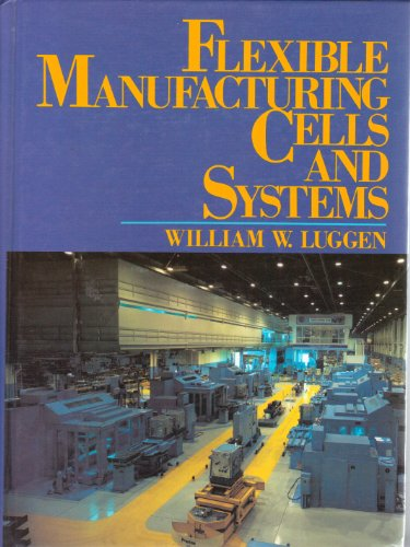 9780133217384: Flexible Manufacturing Cells and Systems