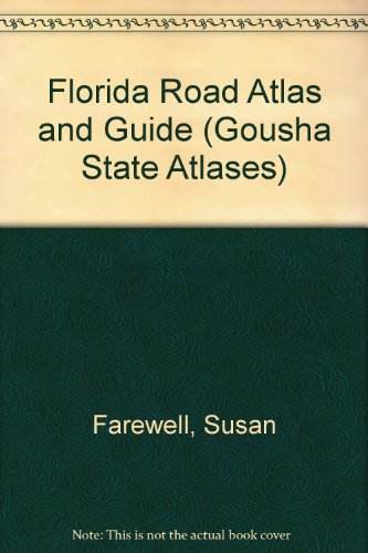 9780133217537: Florida Road Atlas and Guide (Gousha State Atlases)