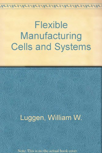 9780133219777: Flexible Manufacturing Cells and Systems