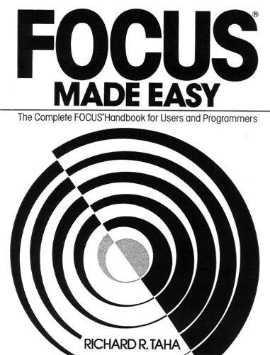 9780133221084: Focus Made Easy: A Complete Focus Handbook for Users and Programmers