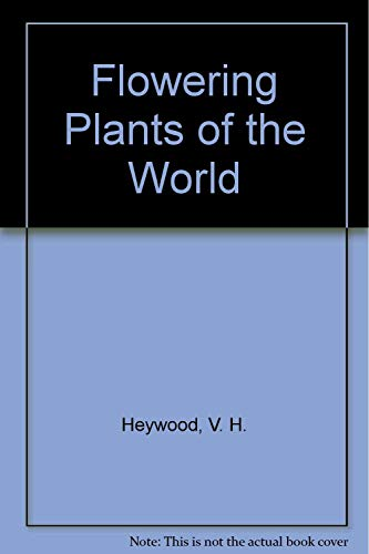 9780133224054: Flowering Plants of the World
