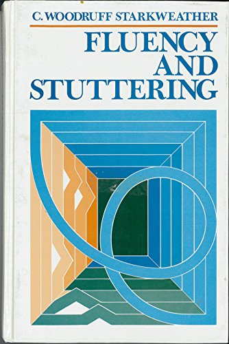 Fluency and Stuttering: C. Woodruff Starkweather