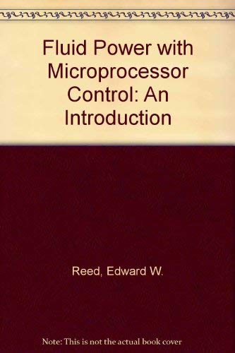 9780133224702: Fluid Power with Microprocessor Control: An Introduction