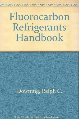 9780133225044: Fluorocarbon Refrigerants Handbook