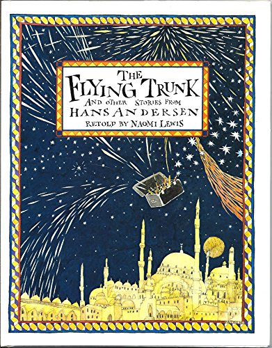 9780133225464: The flying trunk and other stories from Hans Andersen