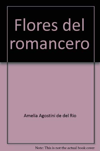 9780133225525: Flores del romancero (Spanish Edition)