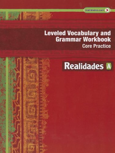 9780133225693: Leveled Vocabulary and Grammar Workbook: Core Practice (Realidades: Level A)