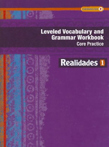 9780133225716: REALIDADES 2014 LEVELED VOCABULARY AND GRAMMAR WORKBOOK LEVEL 1 (Realidades: Level 1)