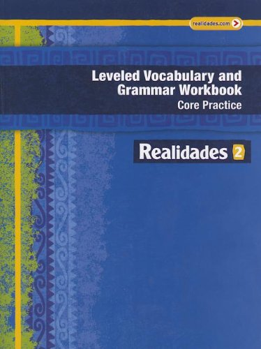 9780133225723: REALIDADES 2014 LEVELED VOCABULARY AND GRAMMAR WORKBOOK LEVEL 2 (Realidades: Level 2)