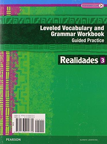 9780133225730: REALIDADES 2014 LEVELED VOCABULARY AND GRAMMAR WORKBOOK LEVEL 3