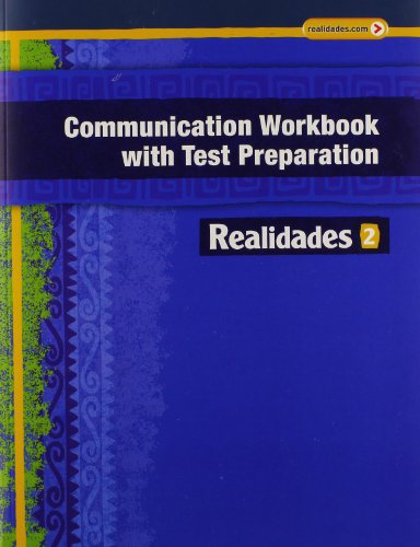 9780133225778: REALIDADES 2014 COMMUNICATION WORKBOOK WITH TEST PREPARATION LEVEL 2