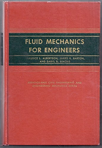 Fluid mechanics for engineers: Albertson, Maurice L.
