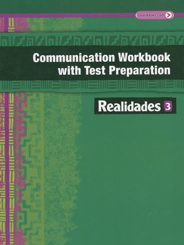 9780133225792: REALIDADES 2014 COMMUNICATION WORKBOOK WITH TEST PREPARATION LEVEL 3