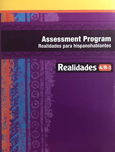 Realidades A/B-1 Assessment Program - Realidades para: Pearson