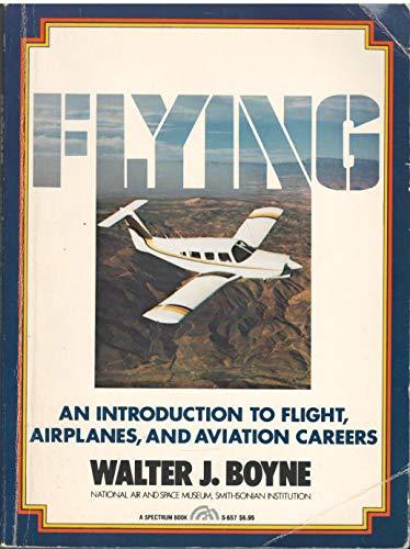 9780133226362: Flying