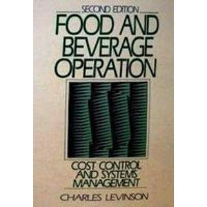 9780133228199: Food and Beverage Operation: Cost Control and Systems Management