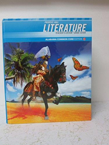9780133229066: Prentice Hall Literature Teacher's Edition Grade Seven Alabama Common Core