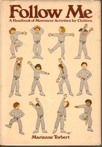 9780133229097: Follow Me: A Handbook of Movement Activities for Children (A Spectrum book)