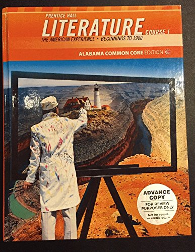9780133229196: Prentice Hall Literture: The American Experience - Beginnings to 1900, Alabama Common Core Edition