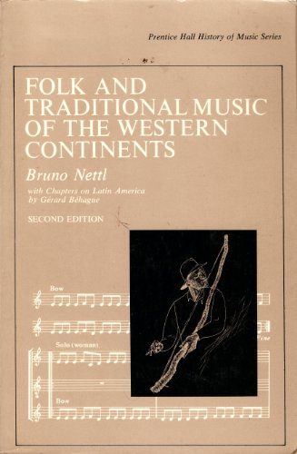 9780133229332: Folk and Traditional Music of the Western Continents (Prentice-Hall history of music series)