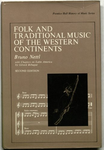 9780133229417: Folk and Traditional Music of the Western Continents (Prentice-Hall history of music series)