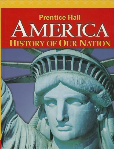 America: History of Our Nation 2014 Survey: HALL, Prentice