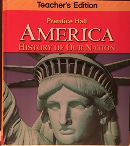 9780133230093: America Teacher's Edition (History of our Nation)