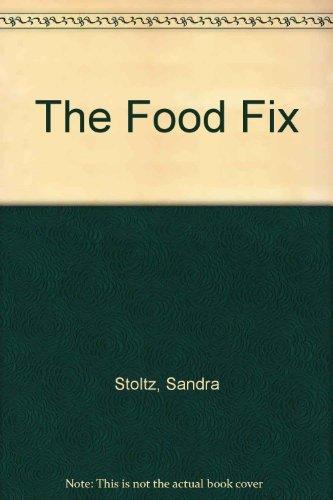 9780133231052: The Food Fix
