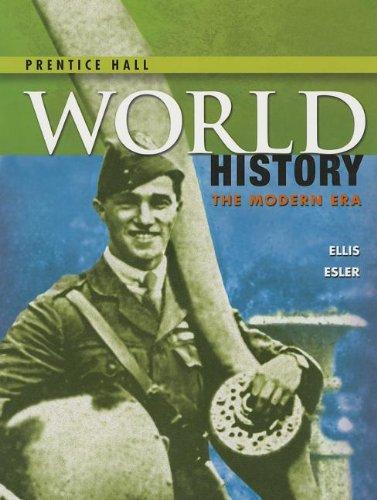 HIGH SCHOOL WORLD HISTORY 2014 PEARSON STUDENT: PRENTICE HALL