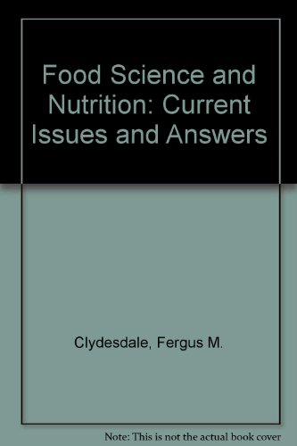 9780133231625: Food Science and Nutrition: Current Issues and Answers
