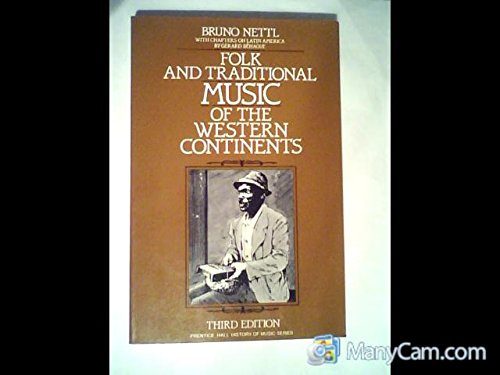 9780133232479: Folk and Traditional Music of the Western Continents (Prentice Hall History of Music Series)