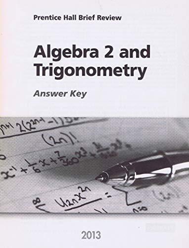 9780133233148: Algebra 2 and Trigonometry 2013 Answer Key (Prentice Hall Brief Review for the New York Regents Exam)