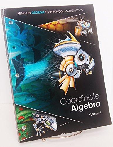 Georgia Coordinate Algebra Volume 1 : Pearson: Randall I. Charles,