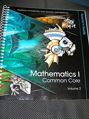 9780133234510: Mathematics I Common Core Teacher's Guide Volume 2
