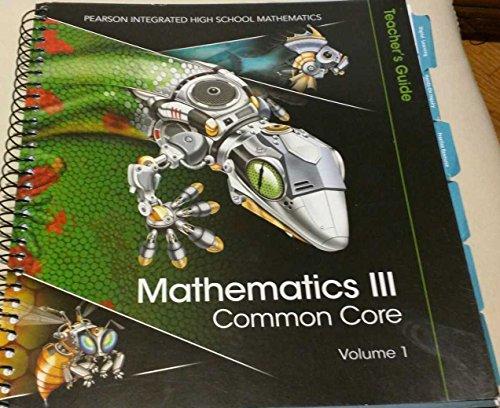 Mathematics III Common Core Volume 1: Randalls, Charles I.